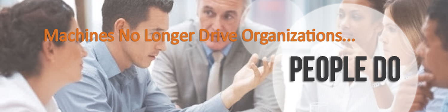 People Drive Organizations